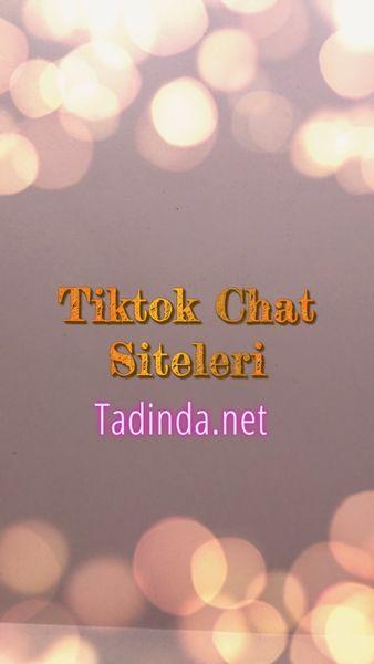 Tiktok Chat Siteleri